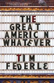 Book Review: The Great American Whatever by Tim Federle
