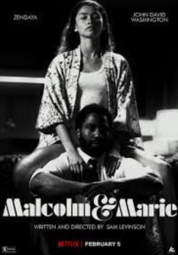 "Powerful performances shine through in ""Malcolm and Marie"""
